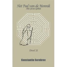 Het Pad van de Monnik. Deel II
