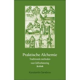 Praktische Alchemie. Traditionele methoden  voor Zelfverbetering.  2e druk